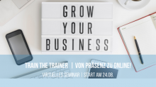 Neu!   TrainTheTrainer Von Präsenz zu Online   Jetzt buchen und Trainings noch effektiver und attraktiver gestalten!
